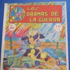 Militaria: DRAMAS DE LA GUERRA , EPISOD. EMOCIONANTES , N,30 , PRIMERA GUERRA MUNDIAL. Lote 127011035