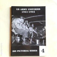 Militaria: US ARMY UNIFORMS 1941-1945. Lote 127776535