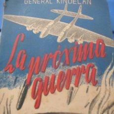 Militaria: LA PRÓXIMA GUERRA. Lote 127905903