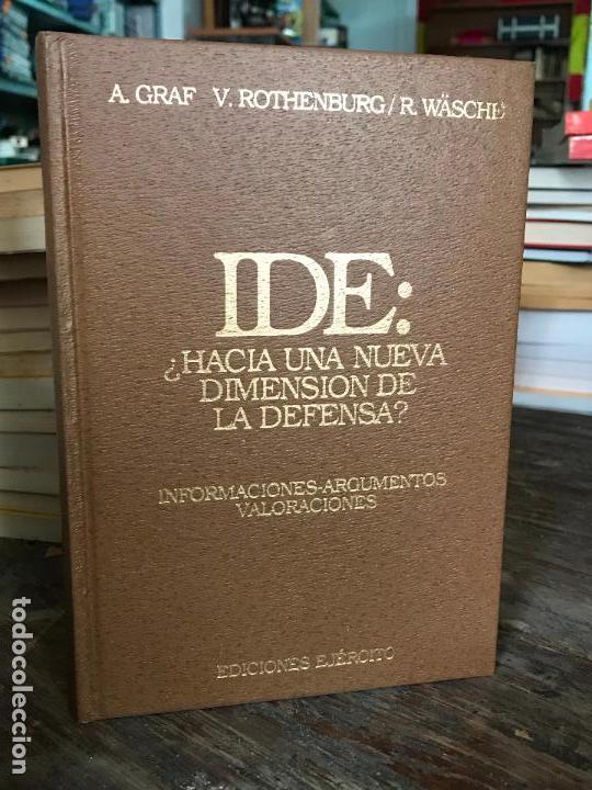 IDE:¿HACIA UNA NUEVA DIMENSIÓN DE LA DEFENSA? V. ROTHENBURG Y R. WÄSCHE1996 EDICIONES EJERCITO (Militar - Libros y Literatura Militar)