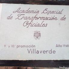 Militaria: ACADEMIA ESPECIAL DE TRANSFORMACIÓN DE OFICIALES. 9ª Y 10ª PROMOCIÓN. VILLAVERDE, 1948. Lote 128445343