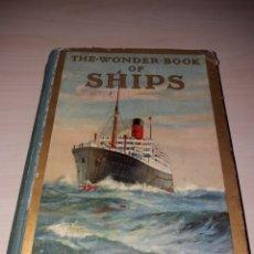 Militaria: THE WONDER BOOK OF SHIPS. Lote 128935162