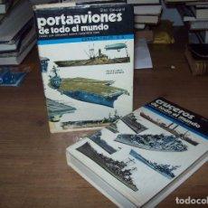 Militaria: PORTAAVIONES Y CRUCEROS DE TODO EL MUNDO. 2 TOMOS. GINO GALUPPINI. ESPASA-CALPE. 1984. VER FOTOS. Lote 129151931