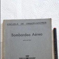 Militaria: AVIACIÓN MILITAR ESPAÑOLA. ESCUELA DE OBSERVADORES. BOMBARDEO AÉREO. 1951.. Lote 129230607