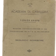 Militaria: ACADEMIA DE CABALLERIA. TERCER GRUPO. CONFERENCIAS DE LA 1 A LA 70 INCLUSIVE. SEGUNDO SEMESTRE.(Z/5). Lote 129255055