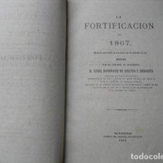 Militaria: 1868 LA FORTIFICACION EN 1867 CORONEL RODRIGUEZ DE ARROQUIA. Lote 129259527