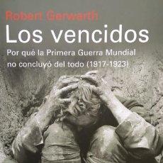 Resultado de imagen de robert gerwarth los vencidos