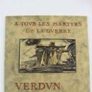 Militaria: L-4970. VERDUN VISIONS D'HISTOIRE. ÉDITIONS JULES TALLANDIER. PARIS. AÑO 1928. TEXT LÉON POIRIER.. Lote 129985355