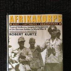 Militaria: LIBRO AFRIKAKORPS / ROBERT KURTZ. Lote 130043443