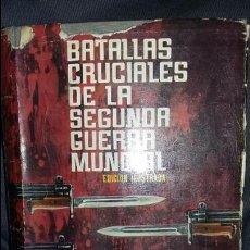 Militaria: JACOBSEN Y ROHWER: BATALLAS CRUCIALES DE LA SEGUNDA GUERRA MUNDIAL. Lote 130249578