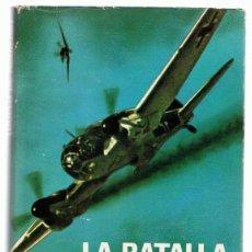 Militaria: LA BATALLA DE INGLATERRA DUELO DE ÁGUILAS PETER TOWNSEND . Lote 130251570