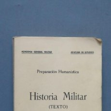 Militaria: HISTORIA MILITAR. TEXTO. ACADEMIA GENERAL MILITAR. Lote 130607406