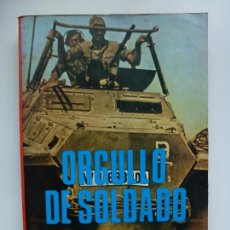Militaria: ORGULLO DE SOLDADO. KARL VON VEREITER.. Lote 141822634