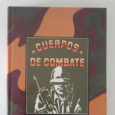 Militaria: LIBRO CUERPOS DE COMBATE, VOLUMEN V, 1986. Lote 130724134