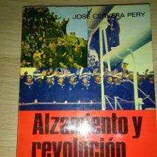 Militaria: ALZAMIENTO Y REVOLUCION EN LA MARINA...JOSE CERVERA PERY. Lote 130765060