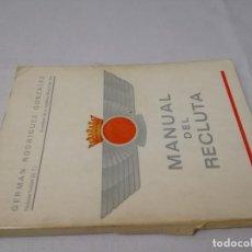 Militaria: MANUAL DEL RECLUTA - AÑO 1969 - GERMAN RODRÍGUEZ GONZÁLEZ 1972. Lote 130767000