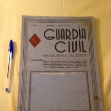 Militaria: REVISTA OFICIAL GUARDIA CIVIL, ABRIL 1945.. Lote 130914505