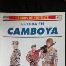 Militaria: GUERRA EN CAMBOYA - KENNETH CONBOY; KENNETH BOWRA - RBA / OSPREY MILITARY - CARROS DE COMBATE Nº 20. Lote 130960088