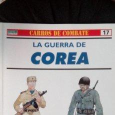 Militaria: LA GUERRA DE COREA - NIGEL THOMAS; PETER ABBOTT - RBA / OSPREY MILITARY - CARROS DE COMBATE Nº 17. Lote 130960164