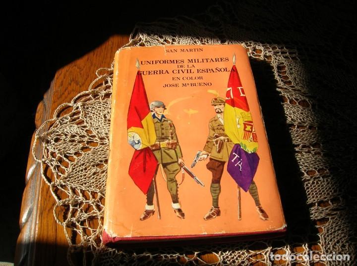LIBRO.UNIFORMES MILITARES DE LA GUERRA CIVIL ESPAÑOLA.EN COLOR .POR JOSE MARIA BUENO. (Militar - Libros y Literatura Militar)