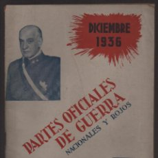 Militaria: PARTES OFICIALES DE GUERRA , NACIONALES Y ROJOS, DICIEMBRE 1936, PAG. 56, EDITORIAL, CAMARASA-1942,. Lote 132036358