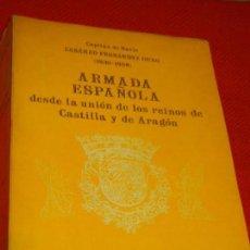 Militaria: ARMADA ESPAÑOLA DESDE LA UNION DE LOS REINOS DE CASTILLA Y ARAGON, CESAREO FERNANDEZ DURO - TOMO 1. Lote 132477342