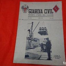 Militaria: GUARDIA CIVIL - REVISTA OFICIAL DEL CUERPO - Nº 267 AÑO 1966 . Lote 132759270