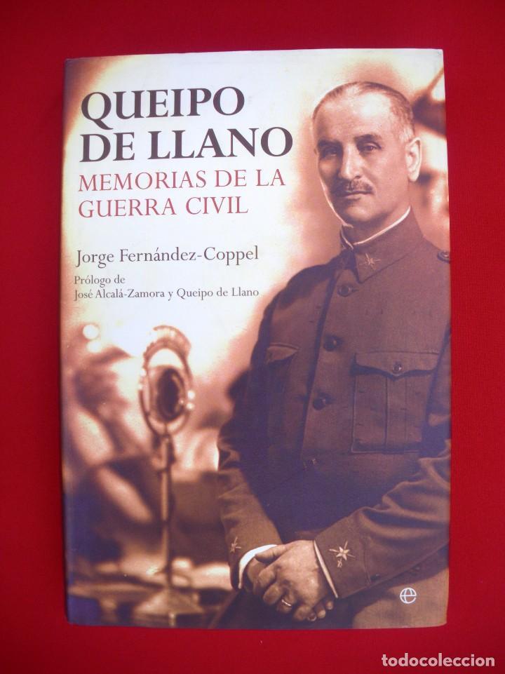 QUEIPO DE LLANO. MEMORIAS DE LA GUERRA CIVIL. 1ª EDICIÓN (Militar - Libros y Literatura Militar)