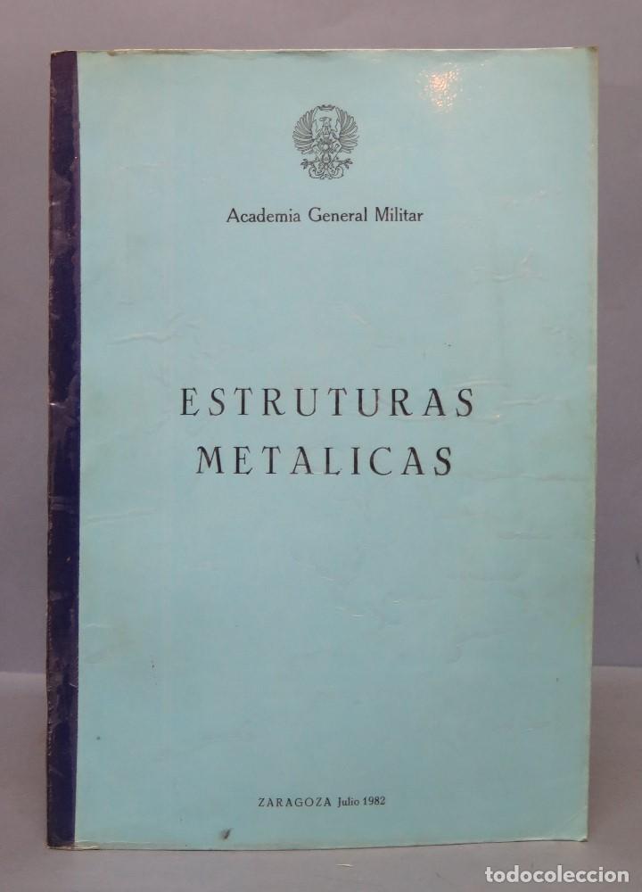 ESTRUCTURAS METALICAS. ACADEMIA GENERAL MILITAR (Militar - Libros y Literatura Militar)