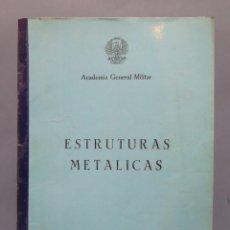 Militaria: ESTRUCTURAS METALICAS. ACADEMIA GENERAL MILITAR. Lote 132836518