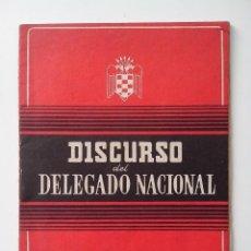 Militaria: DISCURSO DEL DELEGADO NACIONAL VALLADOLID DIA DE LA JUVENTUD AÑO 1946 MUY BUEN ESTADO. Lote 132838814