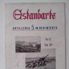 Militaria: ESTANDARTE ARTILLERIA 46 REGIMIENTO AÑO XI Nº 211 VITORIA SEPTIEMBRE 1952. Lote 132840530