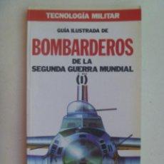 Militaria: TECNOLOGIA MILITAR , Nº 35 : GUIA ILUSTRADA DE BOMBARDEROS DE LA SEGUNDA GUERRA MUNDIAL (I). Lote 133025610