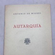 Militaria: AUTARQUÍA ANTONIO DE MIGUEL MARTIN CONFERENCIA ESUELA SUPERIOR DEL EJÉRCITO 1941 FRANQUISMO . Lote 133242558