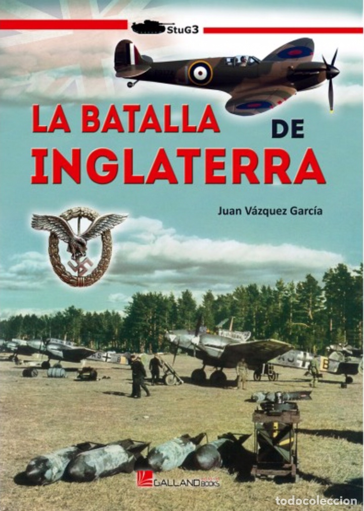 LA BATALLA DE INGLATERRA. (Militar - Libros y Literatura Militar)