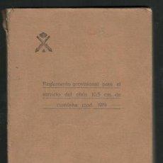 Militaria: REGLAMENTO PROVISIONAL PARA LA INSTRUCCIÓN DEL OBUS DE TIRO RAPIDO DE 10,5 CM. DE MONTAÑA MOD. 1919.. Lote 133325526