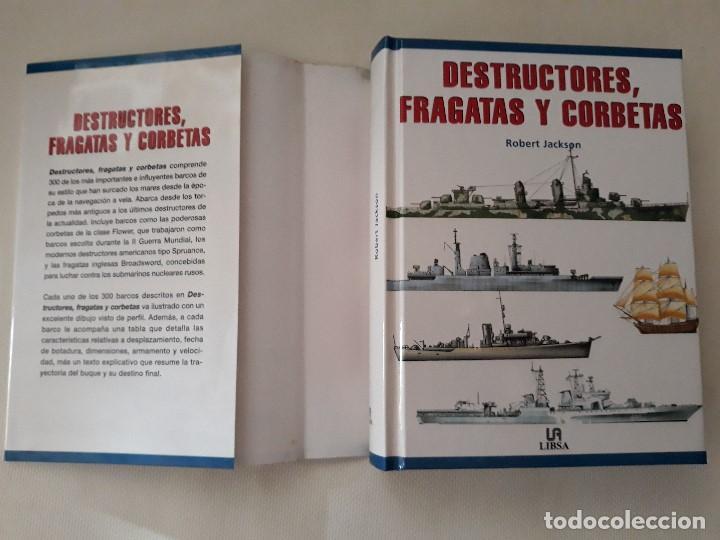 Militaria: DESTRUCTORES, FRAGATAS Y CORBETAS. ROBERT JACKSON. Editorial LIBSA. Año 2002. - Foto 2 - 133356370