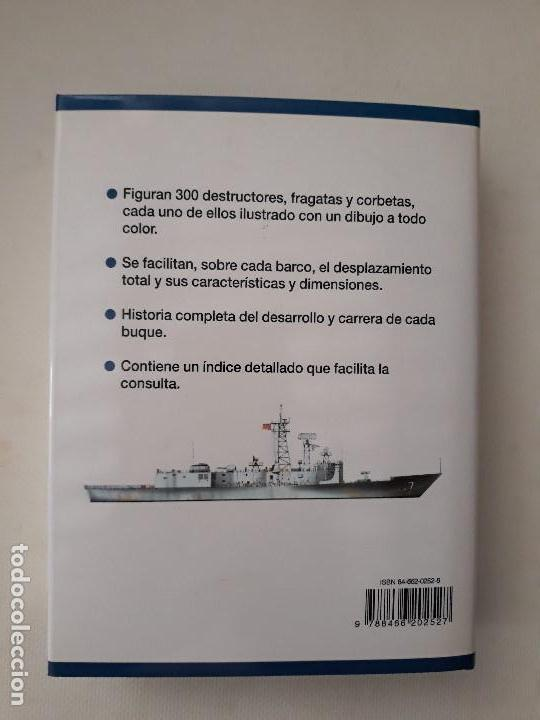 Militaria: DESTRUCTORES, FRAGATAS Y CORBETAS. ROBERT JACKSON. Editorial LIBSA. Año 2002. - Foto 7 - 133356370