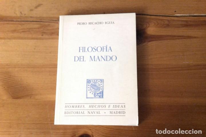 FILOSOFÍA DEL MANDO, PEDRO RECACHO EGUÍA (Militar - Libros y Literatura Militar)