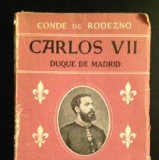 Militaria: CARLOS VII DUQUE DE MADRID. CONDE DE RODEZNO, 1944, CARLISMO-CARLISTA-REQUETES. Lote 133582626
