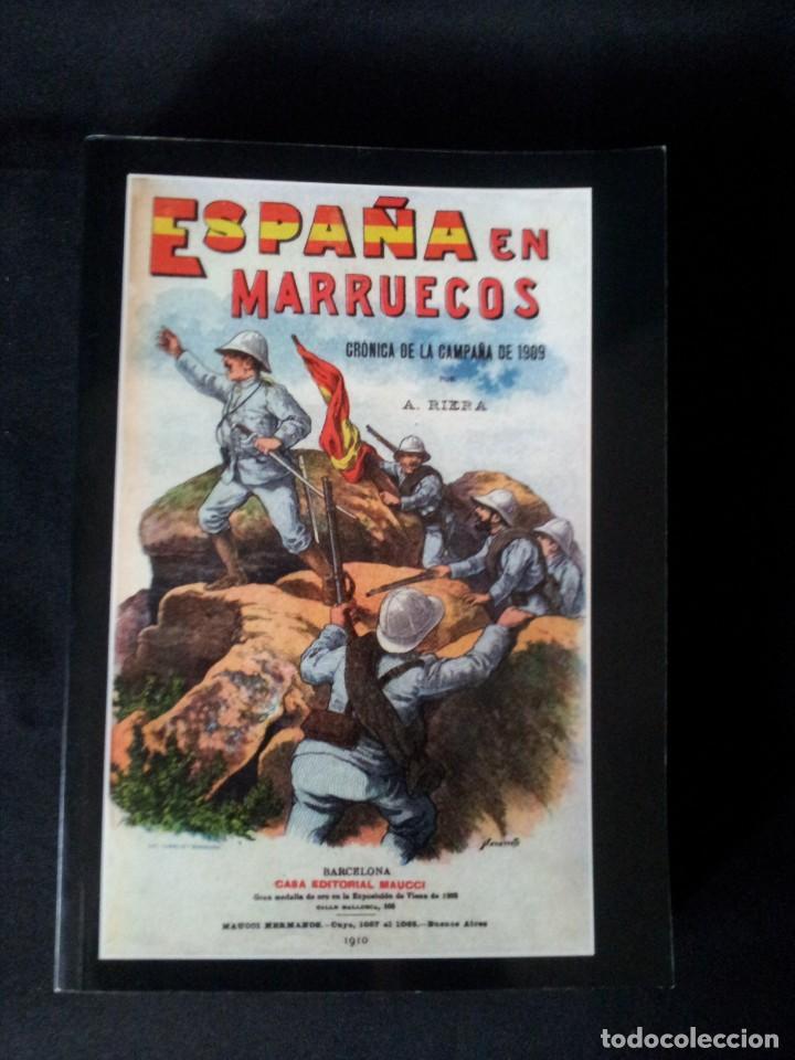 Militaria: AUGUSTO RIERA - ESPAÑA EN MARRUECOS, CRÓNICA DE LA CAMPAÑA DE 1909 - SEGUNDA EDICION 1910 - Foto 2 - 133756730