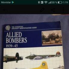 Militaria: BOMBARDEROS ALIADOS DE CHRIS CHANT DE LA EDITORIAL LIBSA.. Lote 134135326
