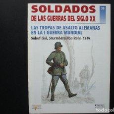 Militaria: LAS TROPAS DE ASALTO ALEMANAS EN LA I GUERRA MUNDIAL. SOLDADOS GUERRAS SIGLO XX Nº 30 OSPREY. Lote 134302974