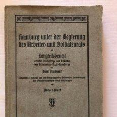 Militaria: LIBRO HAMBURG UNTER DER REGIERUNG DES ARBEITER UND SOLDATENRATS 1919, ALEMANIA. Lote 134631170