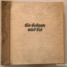 Militaria: LIBRO EIN GEDANKE WIRD TAT, TERCER REICH, HITLER, NSDAP, NAZI. Lote 134636294