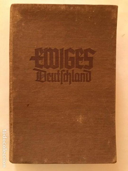 LIBRO EWIGES DEUSTCHLAND, TERCER REICH, HITLER, NAZI, NSDAP (Militar - Libros y Literatura Militar)
