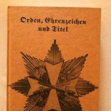 Militaria: LIBRO ORDEN, EHRENZEICHEN UND TITEL, TERCER REICH, HITLER, NAZI, NSDAP. Lote 134640786
