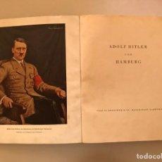 Militaria: LIBRO ADOLF HITLER UND HAMBURG, TERCER REICH, NAZI, NSDAP. Lote 134644690