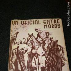 Militaria: SIDI IFNI 1947.UN MILITAR ENTRE MOROS, TENIENTE CORONEL DOMENECH 1948. . Lote 134828118