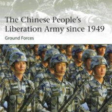 Militaria: THE CHINESE PEOPLE´S LIBERATION ARMY SINCE 1949, OSPREY. Lote 135126846
